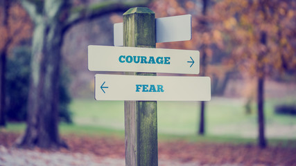 Courage vs Fear Directional  Sign