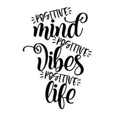 Positive Mind-Positive Vibes-Positive Life-Image